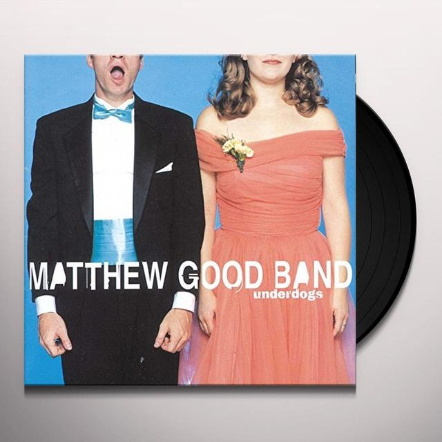 Matthew Good Band UNDERDOGS Vinyl Record - Canada Import
