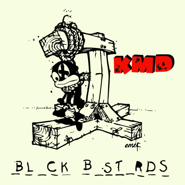 K.M.D. BLACK BASTARDS Vinyl Record