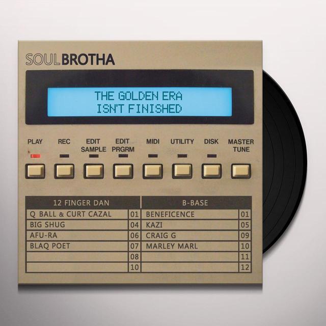 SOULBROTHA / 12 FINGER DAN & B-BASE GOLDEN ERA ISN'T FINISHED Vinyl Record