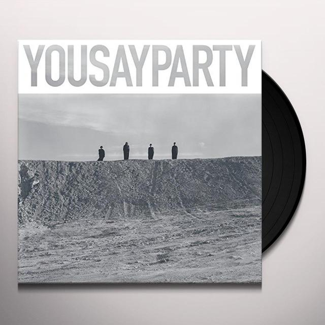 YOU SAY PARTY Vinyl Record