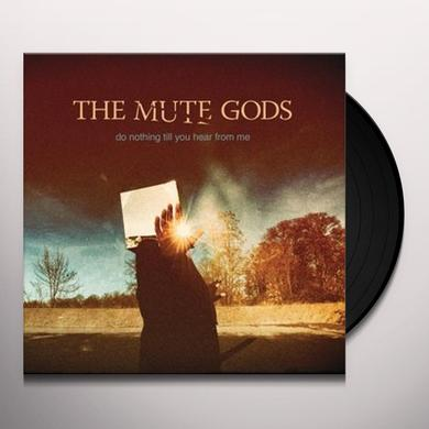 MUTE GODS DO NOTHING TILL YOU HEAR FROM Vinyl Record