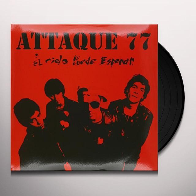 Attaque 77 EL CIELO PUEDE ESPERAR Vinyl Record