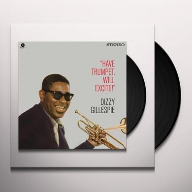 Dizzy Gillespie HAVE TRUMPET WILL EXCITE! + 1 BONUS TRACK Vinyl Record