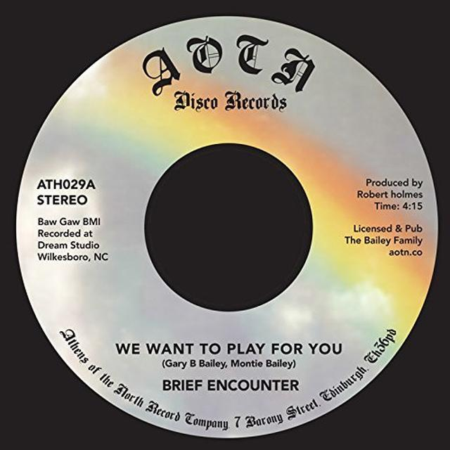 Brief Encounter WE WANT TO PLAY FOR YOU Vinyl Record
