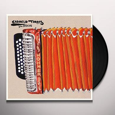 Carmelo Y Los Toscos Torres EL CHACHO Vinyl Record