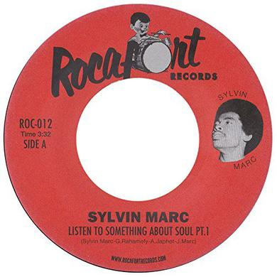 Sylvin Marc LISTEN TO SOMETHING ABOUT SOUL PT 1 & 2 Vinyl Record