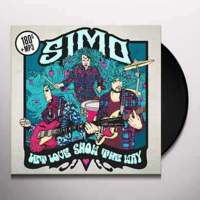 Simo LET LOVE SHOW THE WAY Vinyl Record