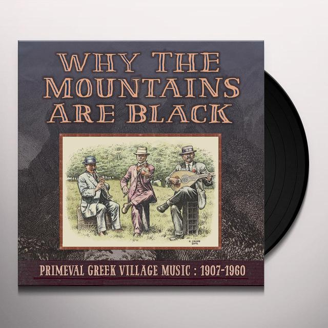 WHY THE MOUNTAINS ARE BLACK - PRIMEVAL GREEK Vinyl Record