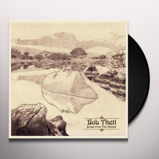 Bob Theil SONGS FROM THE MARGIN Vinyl Record - Limited Edition
