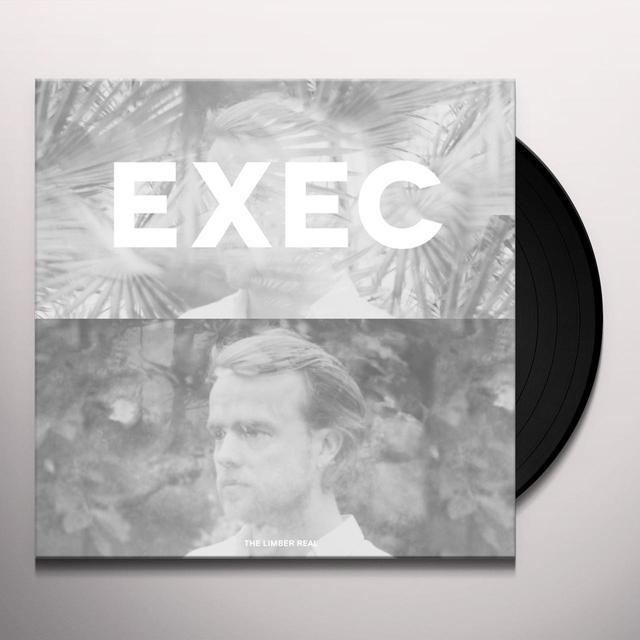 EXEC LIMBER REAL Vinyl Record