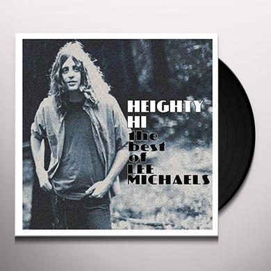 HEIGHTY HI - THE BEST OF LEE MICHAELS Vinyl Record - Digital Download Included