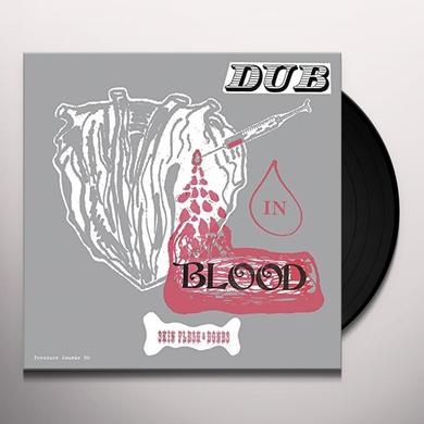 Skin Flesh & Bones DUB IN BLOOD Vinyl Record