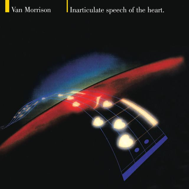 Van Morrison INARTICULATE SPEECH OF THE HEART Vinyl Record