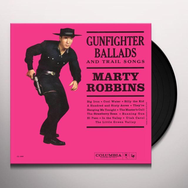 Marty Robbins GUNFIGHTER BALLADS & TRAIL SONGS Vinyl Record - 180 Gram Pressing