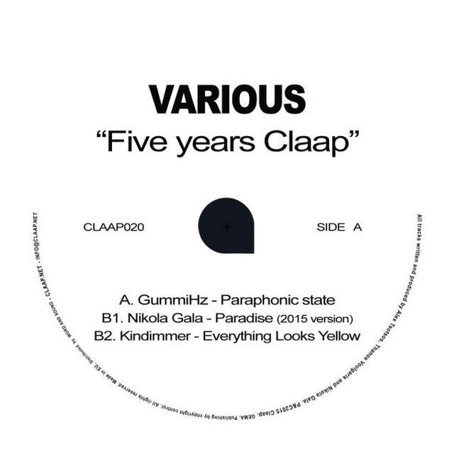 Gummihz / Nikola Gala / Kindimmer FIVE YEARS CLAAP Vinyl Record