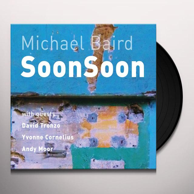 Michael Baird SOONSOON Vinyl Record - Limited Edition, 180 Gram Pressing