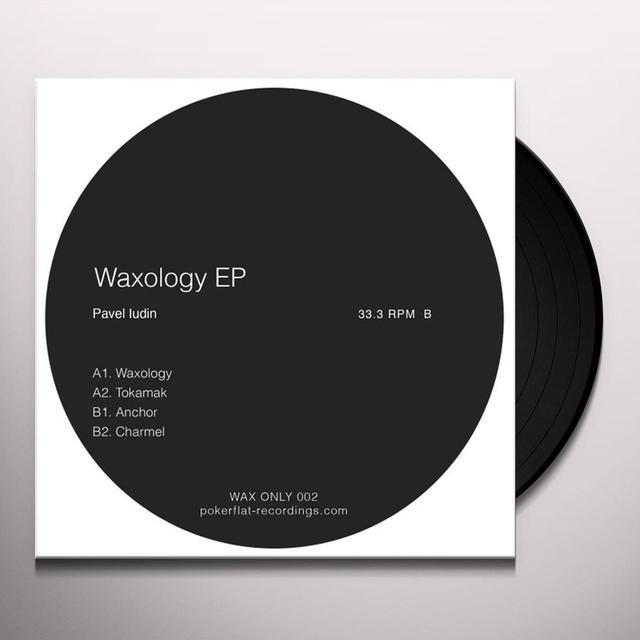 Pavel Iudin WAXOLOGY (EP) Vinyl Record