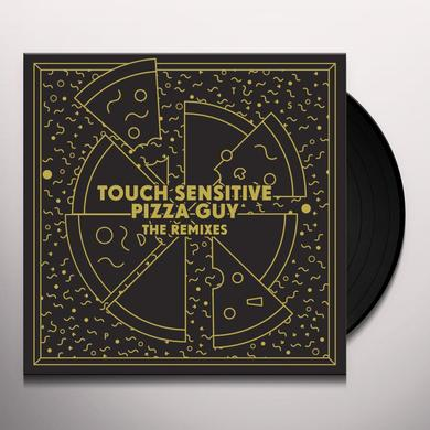 Touch Sensitive PIZZA GUY (THE REMIXES) Vinyl Record