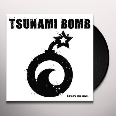 Tsunami Bomb TRUST NO ONE Vinyl Record