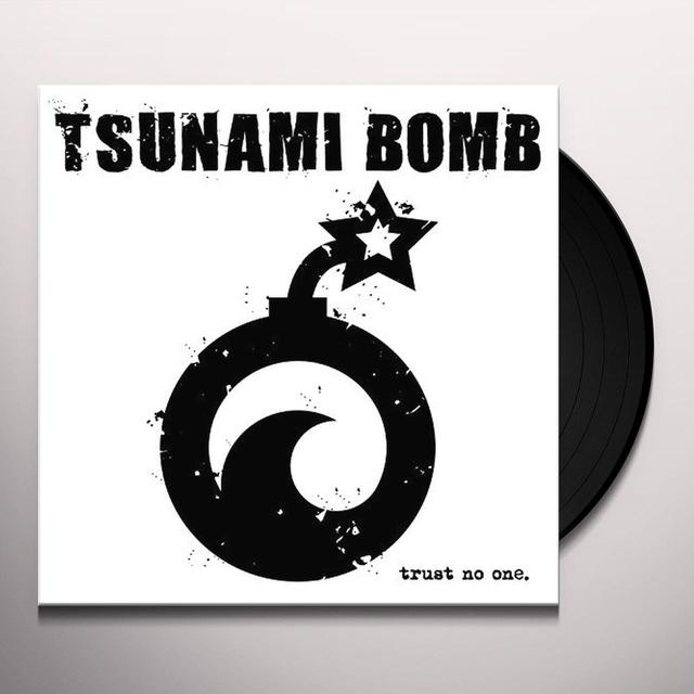 Tsunami Bomb TRUST NO ONE Vinyl Record