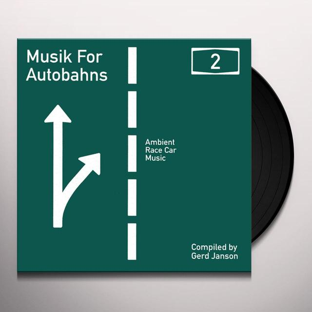 Gerd Janson MUSIK FOR AUTOBAHNS 2: AMBIENT RACE CAR MUSIC Vinyl Record
