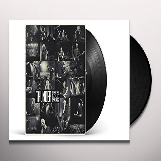 Thunder LIVE AT LOUD PARK (LIVE) Vinyl Record