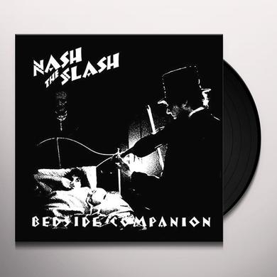 Nash the Slash BEDSIDE COMPANION (B&W) Vinyl Record