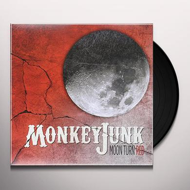 MONKEY JUNK MOON TURN RED (LP) Vinyl Record