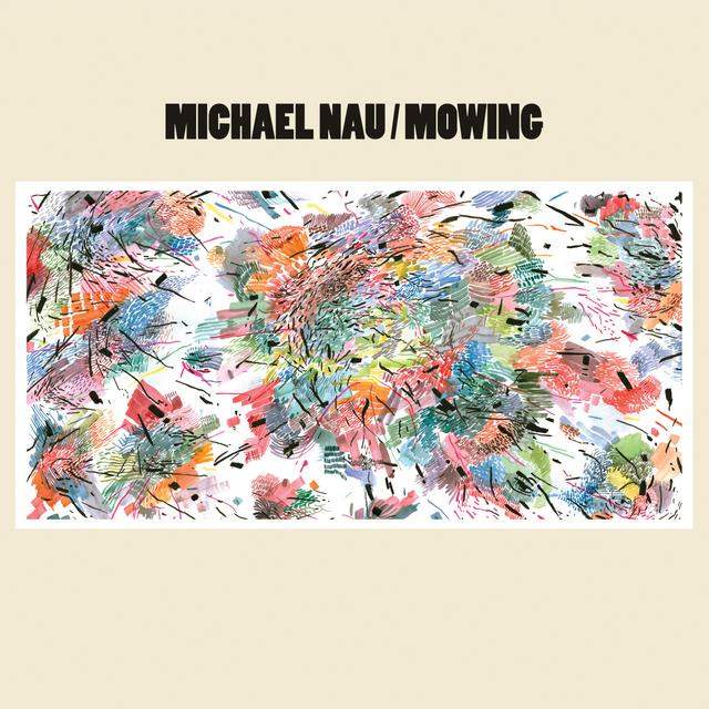 Michael Nau MOWING Vinyl Record