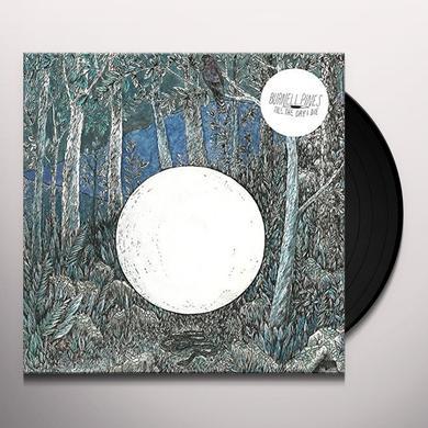 Burnell Pines TILL THE DAY I DIE Vinyl Record
