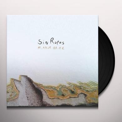 SIN ROPAS MIRROR BRIDE Vinyl Record