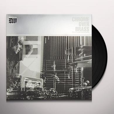 CHROME OVER BRASS Vinyl Record