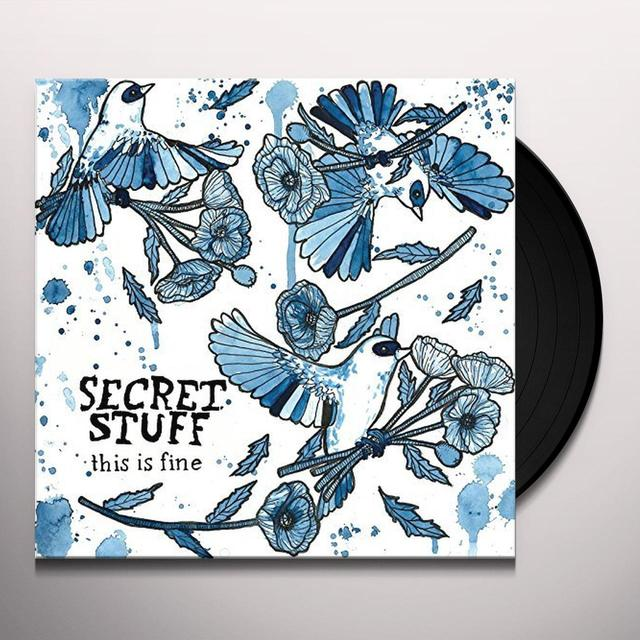 Secret Stuff THIS IS FINE Vinyl Record