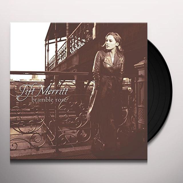 Tift Merritt BRAMBLE ROSE Vinyl Record