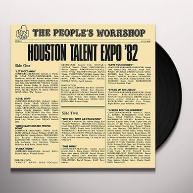 PEOPLE'S WORKSHOP HOUSTON TALENT EXPO '82 Vinyl Record - 180 Gram Pressing