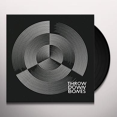 THROW DOWN BONES Vinyl Record