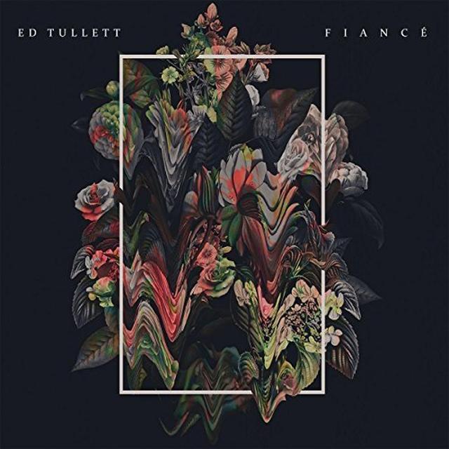 Ed Tullett FIANCE Vinyl Record
