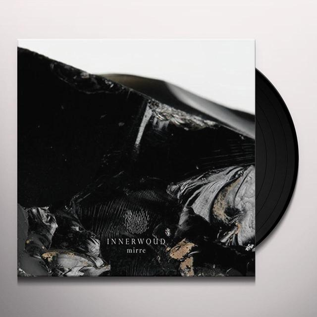 INNERWOUD MIRRE Vinyl Record