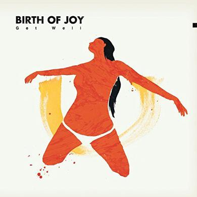 Birth Of Joy GET WELL Vinyl Record