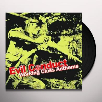 EVIL CONDUCT WORKING CLASS ANTHEMS Vinyl Record