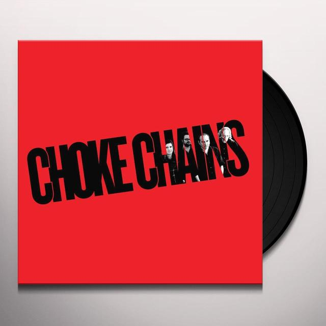 CHOKE CHAINS Vinyl Record
