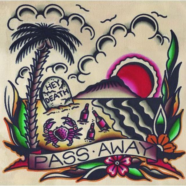 PASS AWAY HEY DEATH Vinyl Record