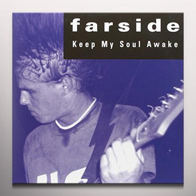 Farside KEEP MY SOUL AWAKE Vinyl Record - Colored Vinyl