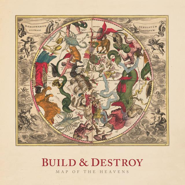 BUILD & DESTROY MAP OF THE HEAVENS Vinyl Record