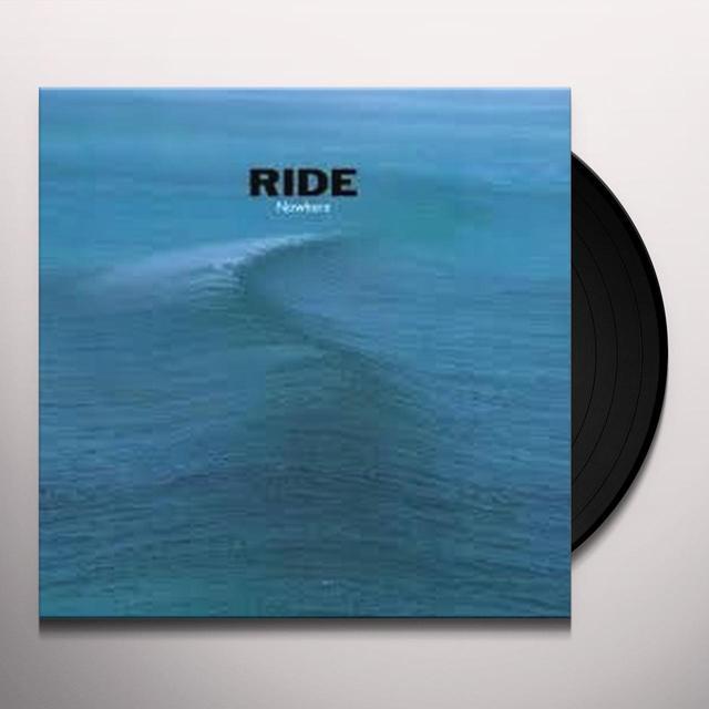 Ride NOWHERE (25TH ANNIVERSARY EDITION) Vinyl Record - Anniversary Edition, UK Release