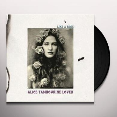 Alice Tambourine Lover LIKE A ROSE Vinyl Record - Italy Import