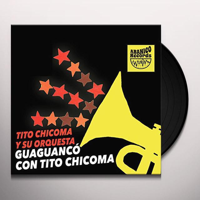 Tito Y Su Orquesta Chicoma GUAGUANCO CON TITO CHICOMA Vinyl Record