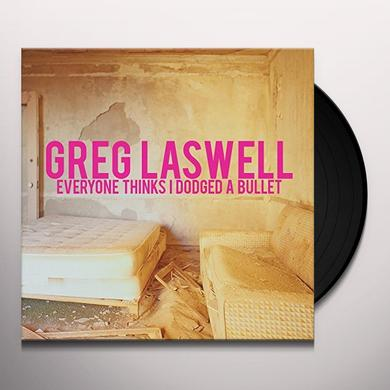 Greg Laswell EVERYONE THINKS I DODGED A BULLET Vinyl Record