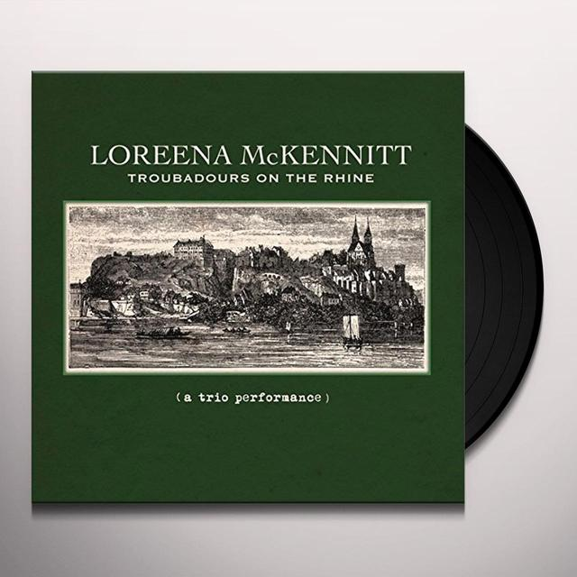 Loreena Mckennitt TROUBADOURS ON THE RHINE Vinyl Record
