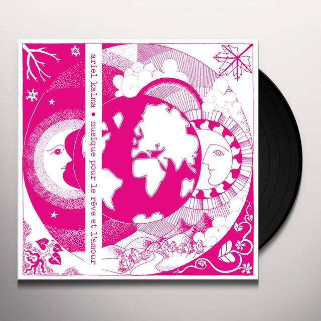 Ariel Kalma MUSIQUE POUR LE REVE ET L'AMOUR Vinyl Record